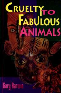 Cruelty to Fabulous Animals