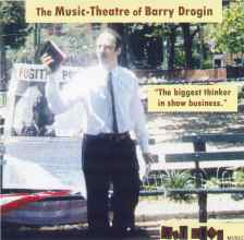 The Music-Theatre of Barry Drogin